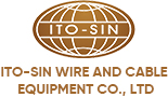 Ito-Sin Wire & Cable Equipment Co., Ltd.